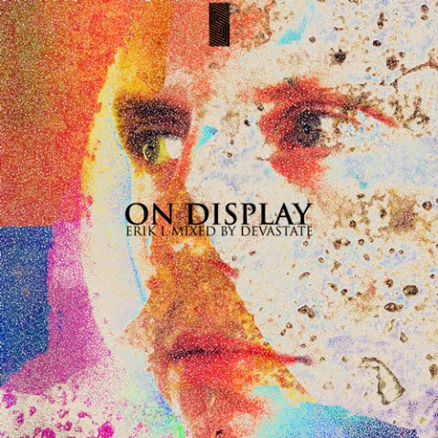 Erik_L_-_On_Display_Mixed_By_Devastate